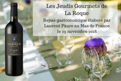(Français) Les Jeudis Gourmets de La Roque