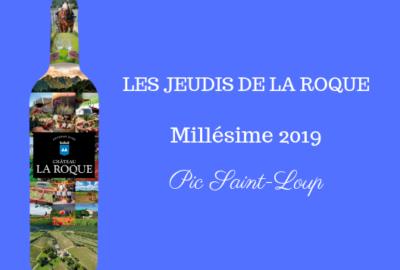 (Français) Les Jeudis de La Roque : Millésime 2019 !